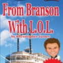 From Branson with LOL Deluxe Book (KINDLE) Digital Download